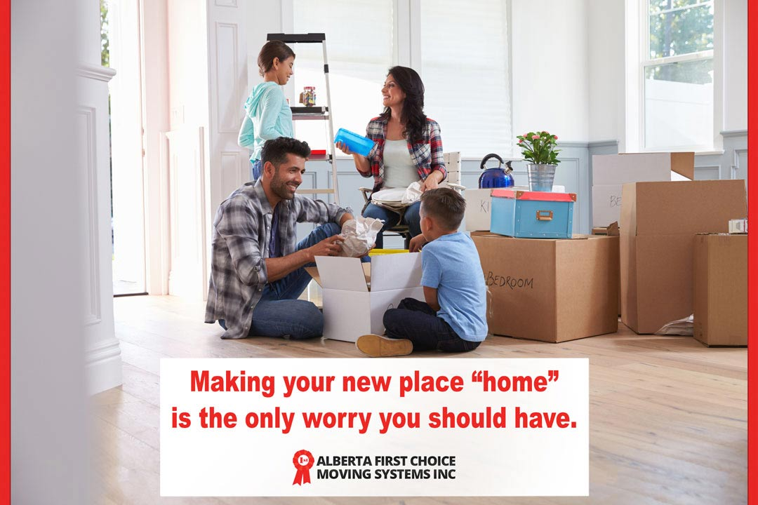 Making your new place a HOME should be your only worry.
